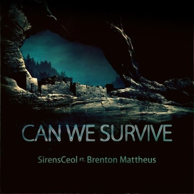 SirensCeol - Can We Survive (Original Mix)