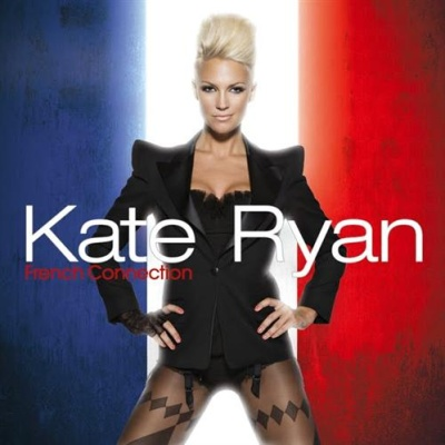 Kate Ryan - French Connection (Album)
