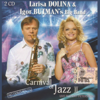 Лариса Долина - Carnival Of Jazz II CD2
