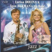 Лариса Долина - Carnival Of Jazz II CD2
