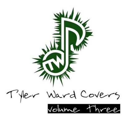 Tyler Ward - Tyler Ward Covers Vol. 3