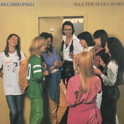 Riccardo Fogli - Alla Fine Di Un Lavoro