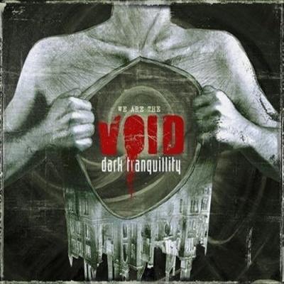 Dark Tranquillity - We Are The Void