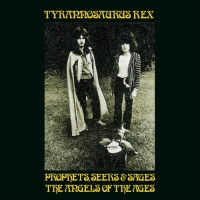T.Rex - Prophets, Seers & Sages: The Angels of the Ages
