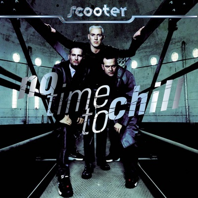 Scooter - No Time To Chill. CD1.