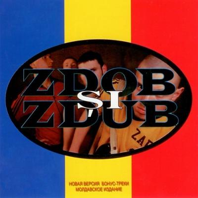 Zdob Si Zdub - Hardcore Moldovenesc