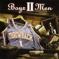 Boyz II Men - Throwback, Vol.1