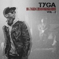 Tyga - Never Be The Same
