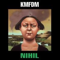 KMFDM - Nihil