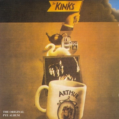 The Kinks - Arthur, Or The Decline And Fall Of The British Empire
