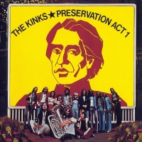 The Kinks - Preservation Act 1
