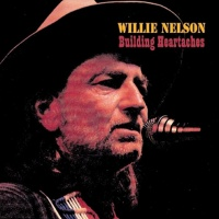 Willie Nelson - Building Heartaches