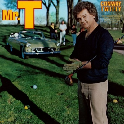 Conway Twitty - Mr. T