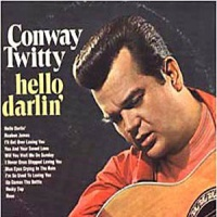 Conway Twitty - Hello Darlin'