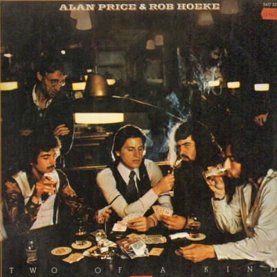 Alan Price - Two Of A Kind (With Rob Hoeke)