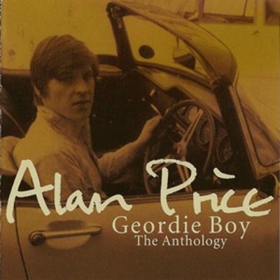 Alan Price - Geordie Boy: The Anthology. CD2.