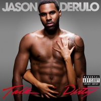 Jason Derulo - Talk Dirty