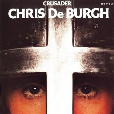 Chris De Burgh - Crusader