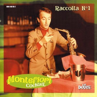Montefiori Coctail - Raccolta №1