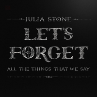 - Let's Forget All the Things That We Say (EP)