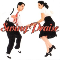 Swing Praise - More Precious Than Silver