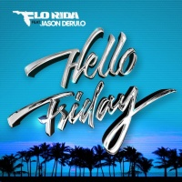 Flo Rida - Hello Friday