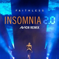 Faithless - Insomnia 2.0 (Avicii Remix) (Radio Edit)
