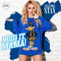Alexandra Stan - I Did It, Mama! (Eugene Star Remix)