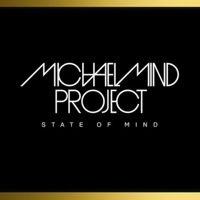 Michael Mind Project - State Of Mind (Album)