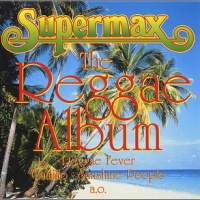 Supermax - The Reggae Album (Album)