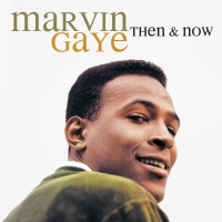 Marvin Gaye - Then & Now (Album)