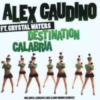 Alex Gaudino - Destination Calabria (Single)