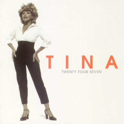 Tina Turner - Twenty Four Seven (Album)