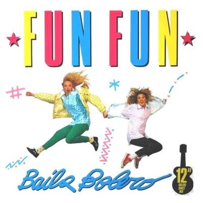 Fun Fun - Baila Bolero (Single)