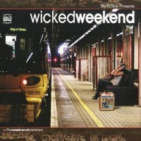 - Wicked Weekend Vol. 2