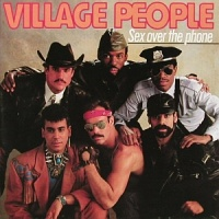 Village People - Sex Over The Phone (Album)