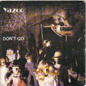 Yazoo - Don't Go (Twisted Dee Remix) (Album)