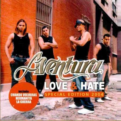 Aventura - Love & Hate (Special Edition)