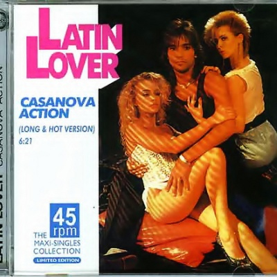 Latin Lover - Casanova Action (The Maxi-Singles Collection) (Album)