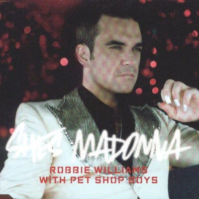 Robbie Williams - She's Madonna (Single)