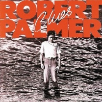 Robert Palmer - Sulky Girl