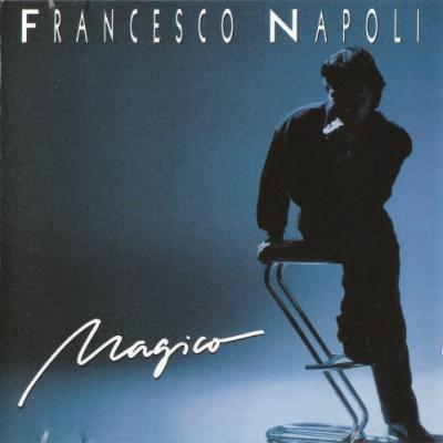 Francesco Napoli - Magico (Album)