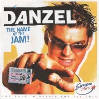 Danzel - The Name Of The Jam! (Album)