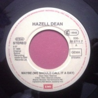Hazell Dean - Maybe (We Should Call It A Day) (Single)