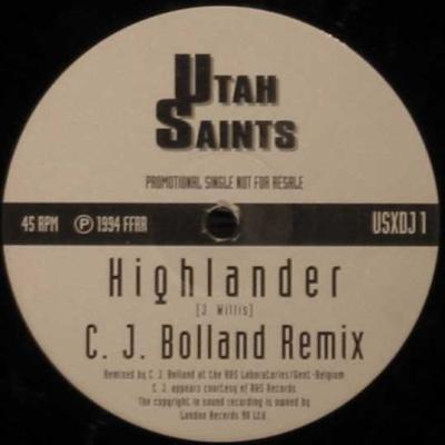 Utah Saints - Highlander (C. J. Bolland Remix) (Single)