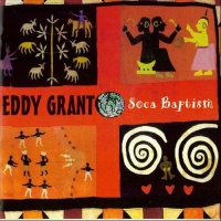 Eddy Grant - Soca Baptism (Album)