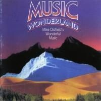 Mike Oldfield - Music Wonderland (Album)