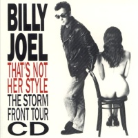 That's Not Her Style (The Storm Front Tour CD)