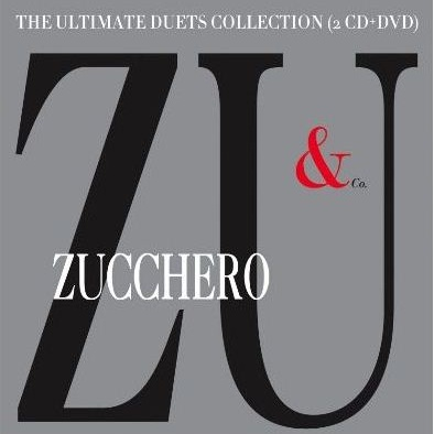 Zucchero - Zu & Co. - The Ultimate Duets Collection (Album)