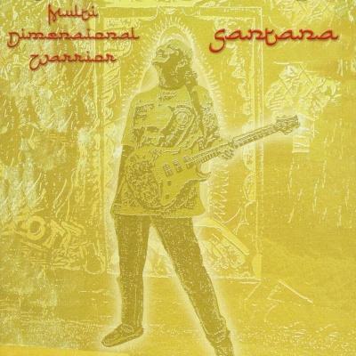 Santana - Multi Dimensional Warrior (Disc 1) (Album)